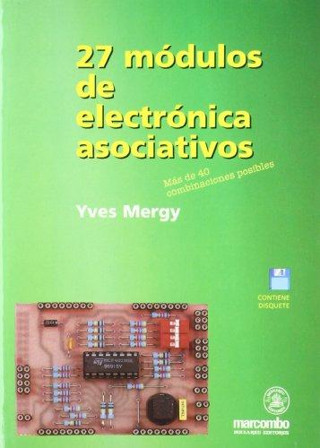 9788426712110: 27 Modulos de Electronica Asociativos (Spanish Edition)