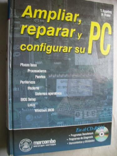 9788426712530: Ampliar, Reparar y Configurar Su PC (Spanish Edition)