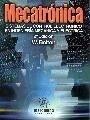 9788426713155: Mecatrónica: Sistemas de control electrónico en ingenieria mecatrónica (ACCESO RÁPIDO)