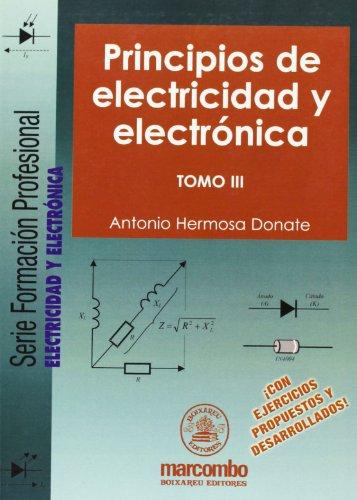 Principios de electricidad y electronica - tomo: Antonio Hermosa Donate