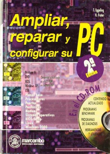 9788426713353: AMPLIAR REPARAR Y CONFIGURAR PC 2 ED