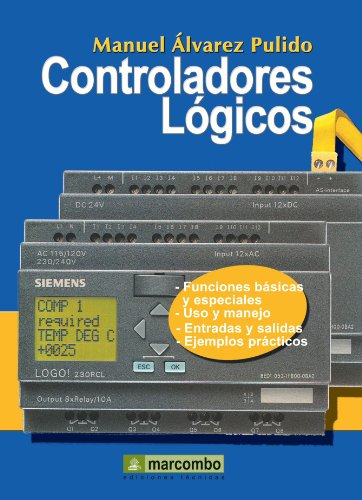 Controladores Lógicos (Spanish Edition): Manuel Ã�lvarez Pulido