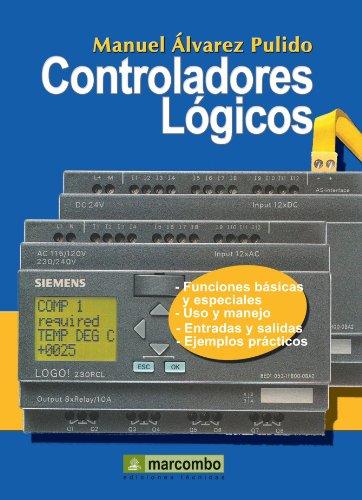 9788426713476: Controladores Lógicos (Spanish Edition)