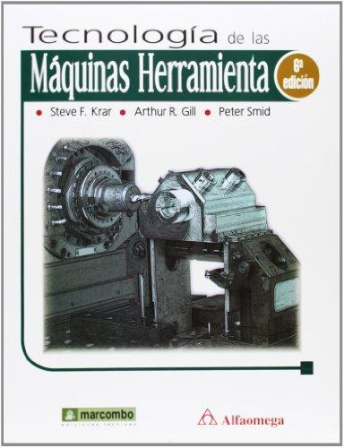 9788426714411: TECNOLOGIA DE LAS MAQUINAS HERRAMIENTA 6'ED