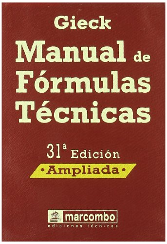 Manual de formulas tecnicas.: Gieck, Kurt