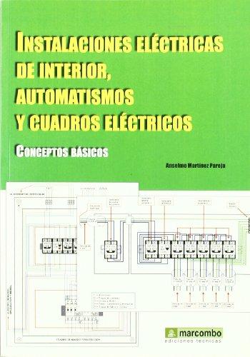 9788426714619: Instalaciones eléctricas de interior, automatismo y cuadros eléctricos