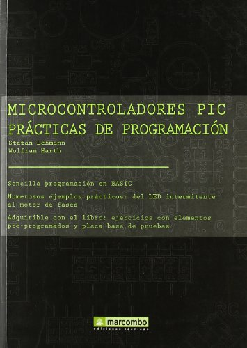9788426714725: microcontroladores pic practicas de programacion (Spanish Edition)