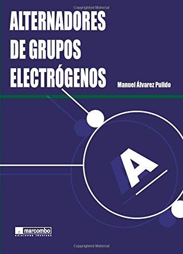 9788426714831: Alternadores De Grupos Electrógenos (Spanish Edition)