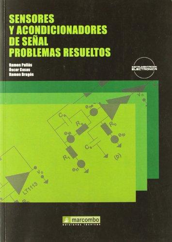 Sensores y acondicionadores de señal, problemas resueltos: Pallàs Areny, Ramon/Casas