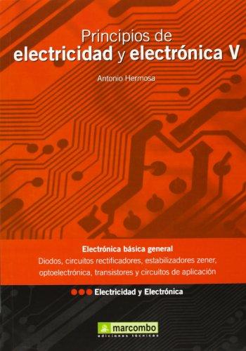 PRINCIPIOS DE ELECTRICIDAD Y ELECTRONICA V: DONATE, ANTONIO HERMOSA
