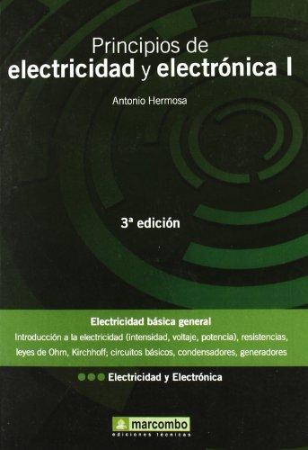Principios de electricidad y electrónica I : Antonio Hermosa Donate