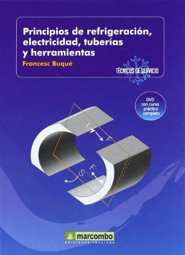 9788426715425: Principios de refrigeración, electricidad, tuberías y herramientas