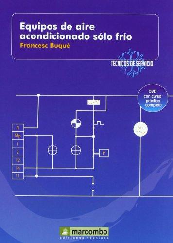 Equipos de Aire Acondicionado Sólo Frío (DVD 4) - Buqué Mezquida, Francesc