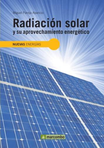 9788426715593: Radiación Solar y su Aprovechamiento Energético (NUEVAS ENERGÍAS)
