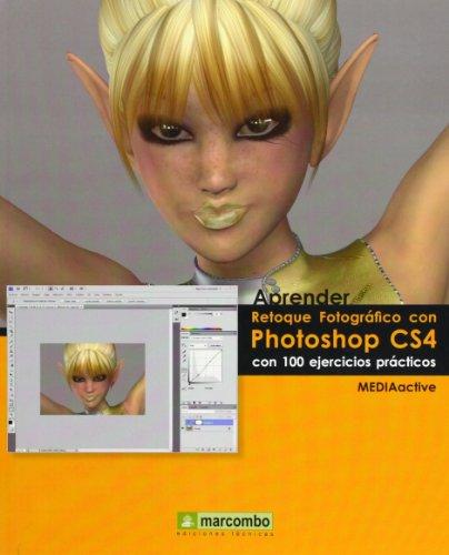 9788426715692: Aprender Retoque Fotográfico con Photoshop CS4 (APRENDER...CON 100 EJERCICIOS PRÁCTICOS)