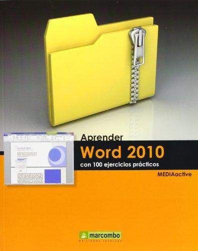 9788426716392: Aprender Word 2010 con 100 ejercicios prácticos
