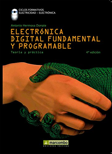 9788426716644: Electrónica digital fundamental y programable: curso profesional teoría-práctica