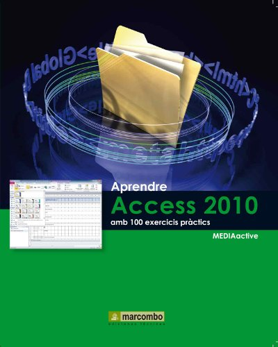 9788426716736: Aprendre Access 2010 amb 100 exercicis pràctics (APRENDRE...AMB 100 EXERCICIS PRÀCTICS)