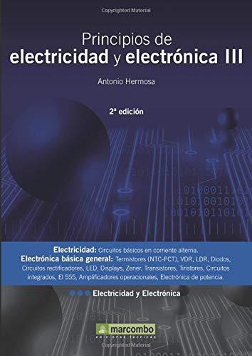 Principios De Electricidad Y Electrónica Iii: Donate, Antonio Hermosa