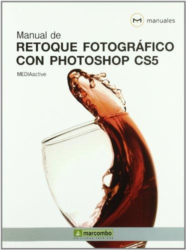 9788426716996: Manual de Retoque Fotográfico con Photoshop CS5 (MANUALES)