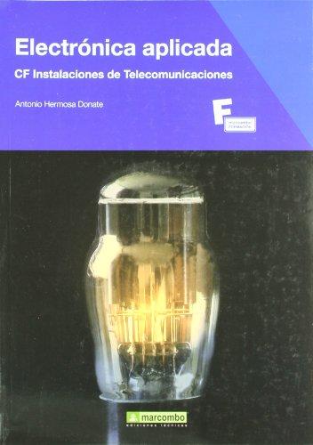 Electrónica aplicada (Paperback): Antonio Hermosa Donate