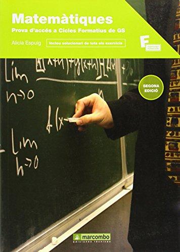 Matemàtiques per a la prova d accés: Alicia Espuig Bermell