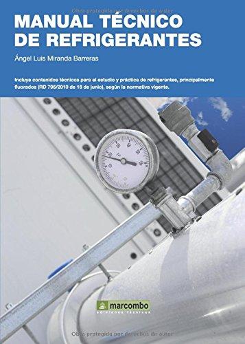 9788426717696: Manual Técnico de Refrigerantes [Oct 01, 2011] Miranda Barreras, Ángel Luis (Spanish Edition)