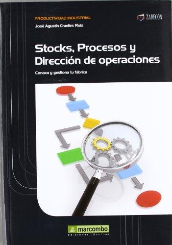 Stock, procesos y dirección de operaciones : Jose Agustin Cruelles