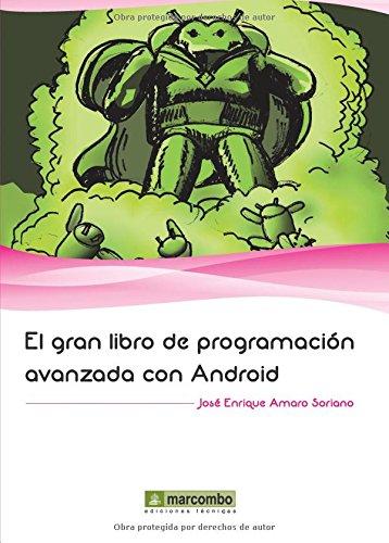 9788426718853: El gran libro de programación avanzada con Android (Spanish Edition)