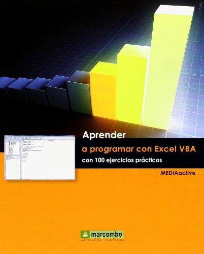 9788426719027: Aprender A Programar Con Excel VBA Con 100 Ejercicios Prácticos (APRENDER...CON 100 EJERCICIOS PRÁCTICOS)