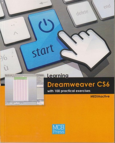 9788426719058: Learning Dreamweaver Cs6 with 100 Practical Excercises