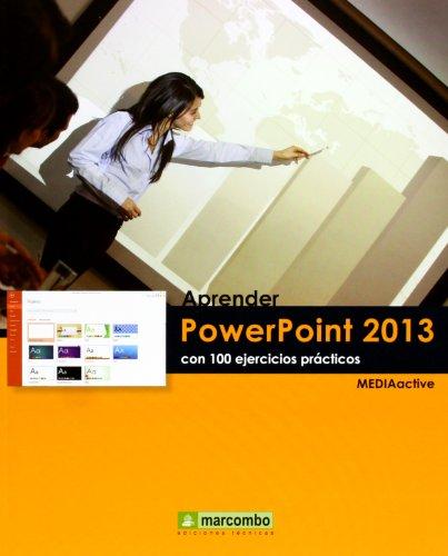 9788426719089: Aprender PowerPoint 2013 con 100 ejercicios prácticos