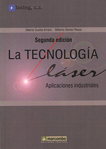 La tecnología láser: Cuesta Arranz, Alberto/GÓmez
