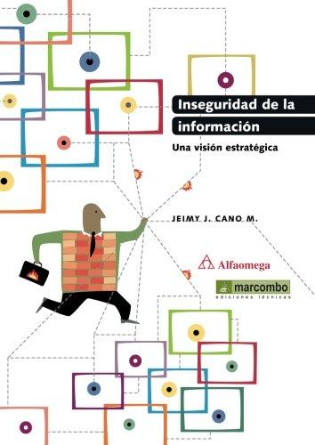9788426719812: Inseguridad de la información: una visión estratégica (Spanish Edition)
