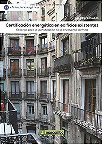 CERTIFICACION ENERGETICA EDIFICIOS EXIST: MARCOMBO