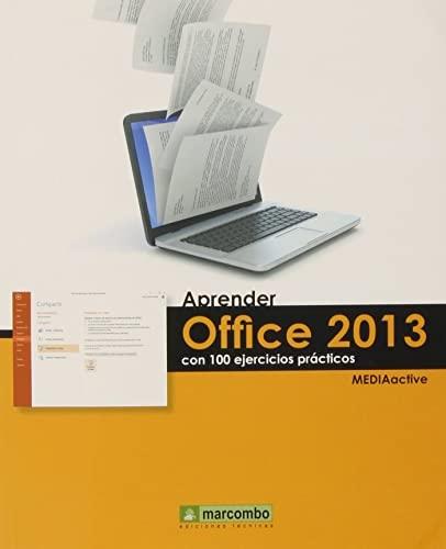 9788426720771: Aprender Office 2013 Con 100 Ejercicios Prácticos