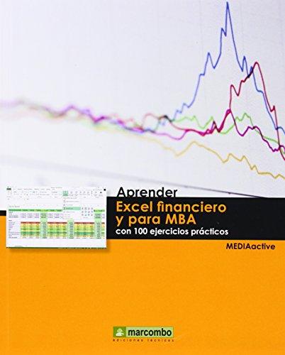 Aprender Excel financiero y para MBA con: Marcombo