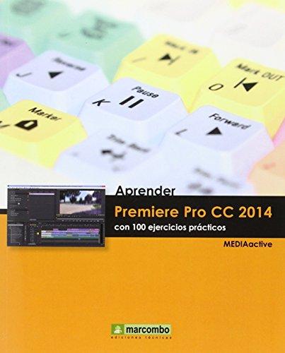 Aprender Premiere Pro CC 2014: Con 100: MARCOMBO