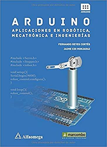 9788426722041: ARDUINO:APLICACIONES EN ROBOTICA,MECATRONICA E INGENIERIAS (Spanish Edition)