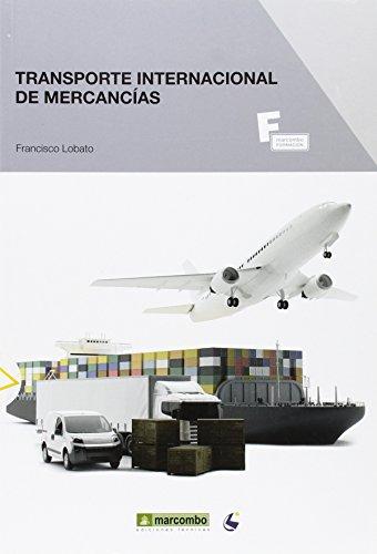 TRANSPORTE INTERNACIONAL DE MERCANCÍAS: LOBATO, FRANCISCO