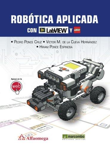 Robótica aplicada con LabVIEW y Lego: Ponce Cruz Pedro,