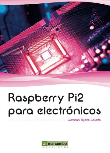 Raspberry pi2 para electronicos: Tojeiro Calaza