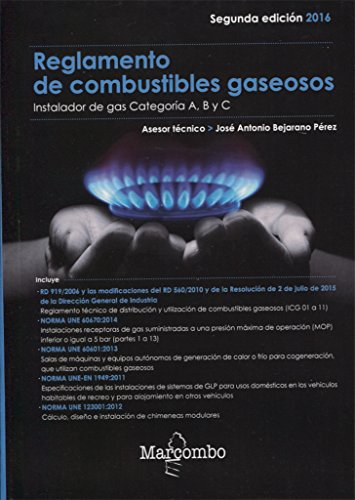 Reglamento de combustibles gaseosos: instalador de gas: Bejarano, José