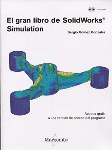 El gran libro de SolidWorks® Simulation (Paperback): Gómez González, Sergio