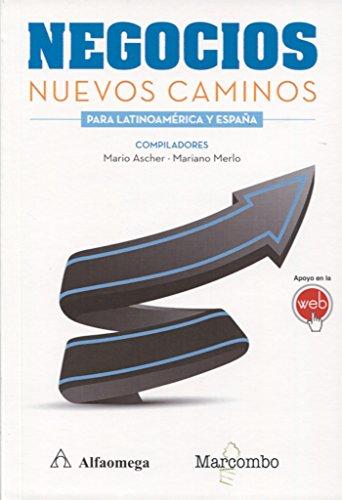 Negocios. Nuevos caminos para Latinoamérica y España: Marcombo