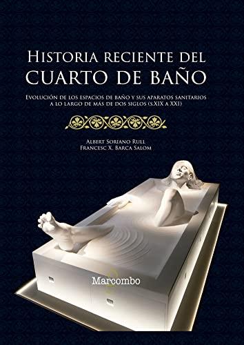 Historia reciente del cuarto de baño: Marcombo