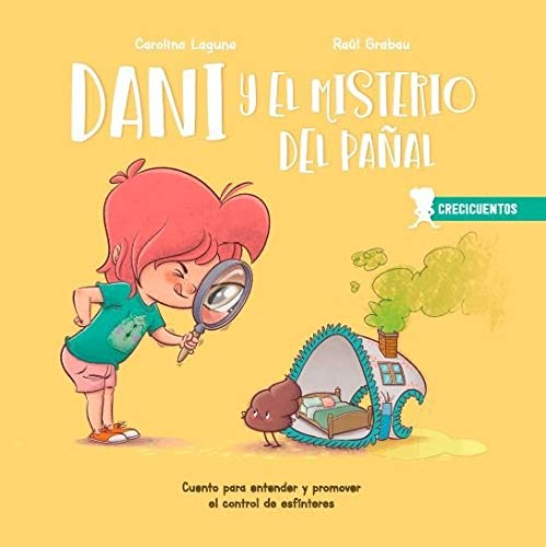 9788426726735: Dani y el misterio del pañal: Cuento para entender y promover el control de esfínteres: 1 (CRECICUENTOS)