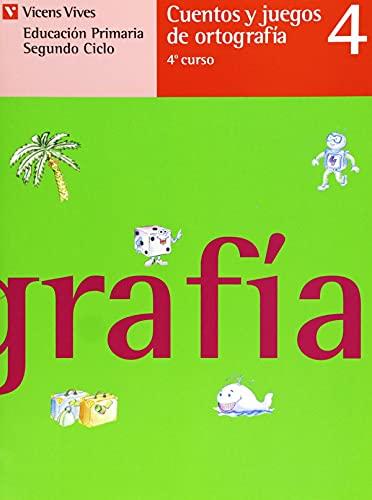 9788426806994: Cuentos y juegos de ortografia 4 (Educacion Primaria - Segundo Ciclo)