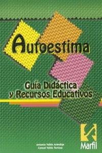 9788426810212: AUTOESTIMA: GUIA DIDACTICA Y RECURSOS EDUCATIVOS