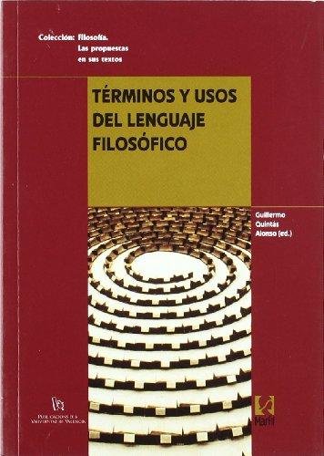 Terminos y Usos Del Lenguaje Filosofico - Quintas, Guillermo